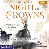 Kämpf um dein Herz / Night of Crowns Bd.2 (2 MP3-CDs)
