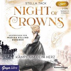 Kämpf um dein Herz / Night of Crowns Bd.2 (2 MP3-CDs) - Tack, Stella