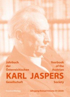 Jahrbuch der Österreichischen Karl-Jaspers-Gesellschaft 33 (2020) - Karl-Jaspers-Gesellschaft, Österreichische