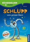 Schlupp, Bücherhelden 1. Klasse, Schlupp vom Grünen Stern