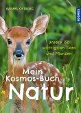 Mein Kosmos-Buch Natur