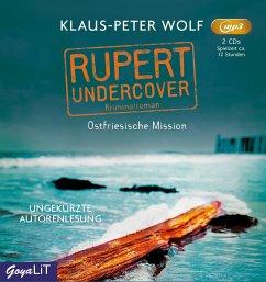 Ostfriesische Mission / Rupert undercover Bd.1 (2 MP3-CDs) - Wolf, Klaus-Peter