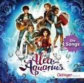 Alea Aquarius, Die Songs, 1 Audio-CD