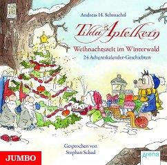 Tilda Apfelkern. Weihnachtszeit im Winterwald, Audio-CD - Schmachtl, Andreas H.