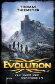 Der Turm der Gefangenen / Evolution Bd.2 (Mängelexemplar)