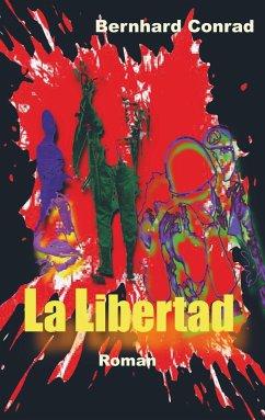 La Libertad - Conrad, Bernhard