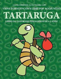 Libro da colorare per bambini di 4-5 anni (Tartaruga) - Bianchi, Gino Tbd