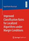 Improved Classification Rates for Localized Algorithms under Margin Conditions (eBook, PDF)