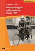 Frauenbewegung in Deutschland 1848-1933 (eBook, ePUB)