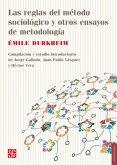 Las reglas del método sociológico y otros ensayos de metodología (eBook, ePUB)