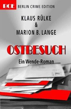 Ostbesuch (eBook, ePUB) - Rülke, Klaus