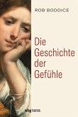 Die Geschichte der Gefühle (eBook, PDF)