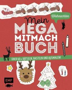 Mein Mega-Mitmach-Buch Weihnachten (Mängelexemplar) - Janas, Silke; Wagner, Anna