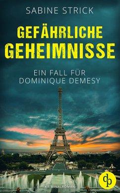Gefährliche Geheimnisse (eBook, ePUB) - Strick, Sabine