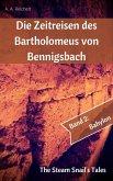 Die Zeitreisen des Bartholomeus von Bennigsbach (eBook, ePUB)