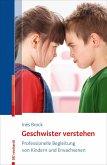 Geschwister verstehen (eBook, ePUB)