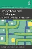 Innovations and Challenges: Women, Language and Sexism (eBook, PDF)