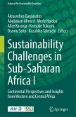Sustainability Challenges in Sub-Saharan Africa I: Continental Perspectives and Insights from Western and Central Africa