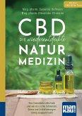 CBD - die wiederentdeckte Naturmedizin. Kompakt-Ratgeber
