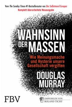 Wahnsinn der Massen - Murray, Douglas