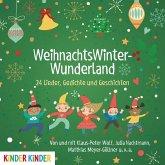 WeihnachtswinterWunderland. 24 Lieder, Gedichte und Geschichten, Audio-CD