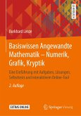 Basiswissen Angewandte Mathematik - Numerik, Grafik, Kryptik