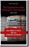 Die Tagebücher des Verlegers Curt Cowall 1940-1945