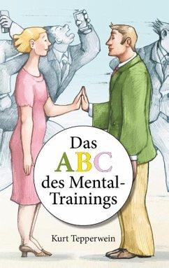 Das ABC des Mental-Trainings