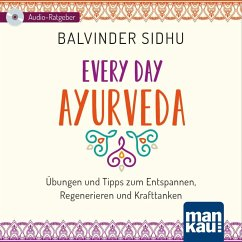 Every Day Ayurveda, 1 Audio-CD - Sidhu, Balvinder