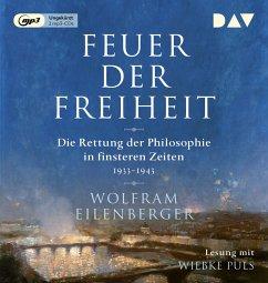 Feuer der Freiheit, 2 MP3-CD - Eilenberger, Wolfram