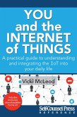 You and the Internet of Things (eBook, ePUB)
