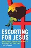 Escorting for Jesus