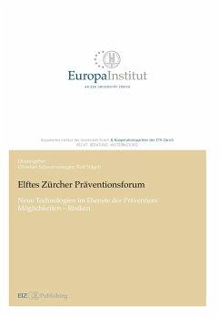 Elftes Zürcher Präventionsforum - Schwarzenegger, Christian