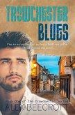 Trowchester Blues (Trowchester Series, #1) (eBook, ePUB)