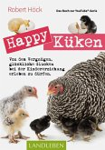 Happy Küken . Das Buch zur YouTube-Serie Happy Huhn (eBook, ePUB)