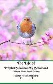 The Life of Prophet Sulaiman AS (Solomon) Bilingual Edition English Germany (eBook, ePUB)