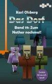 Das Dorf Band 19: Zum Nether nochmal! (eBook, ePUB)