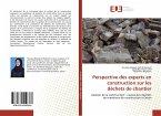 Perspective des experts en construction sur les déchets de chantier