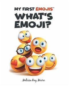 My First Emojis: What's Emoji?