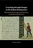 Learning Through Images in the Italian Renaissance: Illustrated Manuscripts and Education in Quattrocento Florence