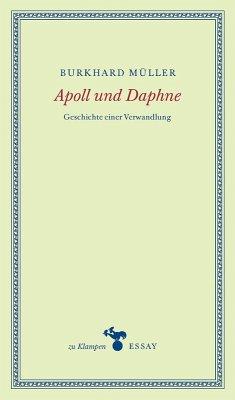 Apoll und Daphne (eBook, ePUB) - Müller, Burkhard