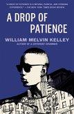 A Drop of Patience (eBook, ePUB)