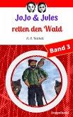 JoJo & Jules retten den Wald (eBook, ePUB)