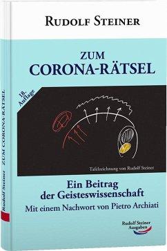 Zum Corona-Rätsel ( mit aktual. Nachwort ) - Steiner, Rudolf