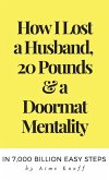 How to Leave a Husband & Lose Your Doormat Mentality Forever