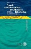 Erwerb von informationsstrukturellen Fähigkeiten (eBook, PDF)