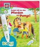 BOOKii® WAS IST WAS Junior Komm mit zu den Pferden und Ponys! (Mängelexemplar)