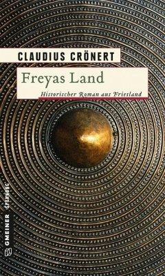 Freyas Land (Mängelexemplar) - Crönert, Claudius