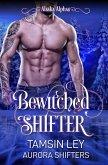 Bewitched Shifter (Alaska Alphas, #3) (eBook, ePUB)