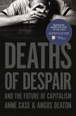 Deaths of Despair and the Future of Capitalism (eBook, ePUB)